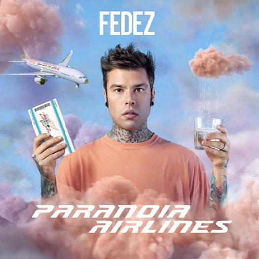 fedez paranoia airlines uscir il 25 gennaio 2019 radio bruno. Black Bedroom Furniture Sets. Home Design Ideas